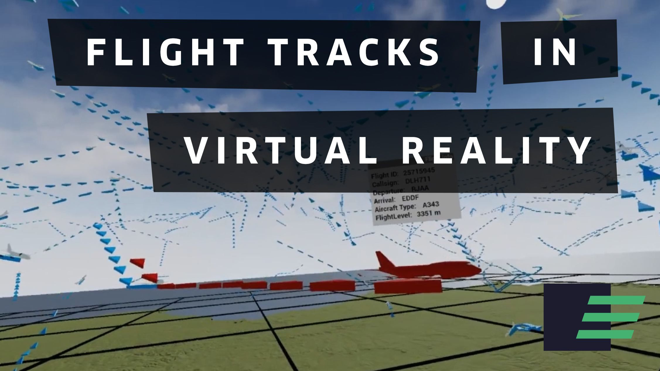Flight Tracks in Virtual Reality